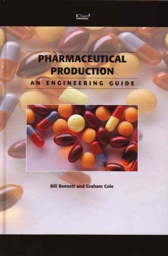 Pharmaceuticals Production: An Engineer's Guide