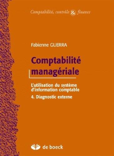 Comptabilité managériale : le système d'information comptable. : 4, Diagnostic externe