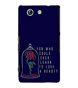 FUSON Learn To Love Beast 3D Hard Polycarbonate Designer Back Case Cover for Sony Xperia Z4 Compact :: Sony Xperia Z4 Mini