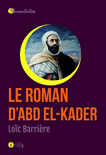Roman d'Abd el-Kader (Le)