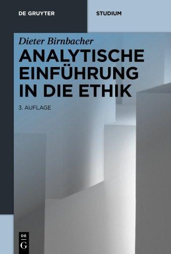 Analytische Einführung in die Ethik (De Gruyter Studium)