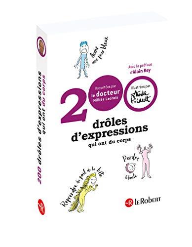 200 drôles d'expressions qui ont du corps par Denis Milliès Lacroix, Aude Picault