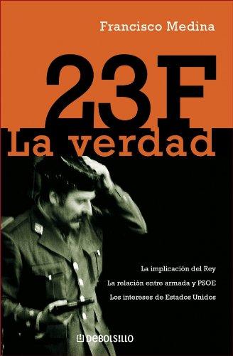 23 F: La Verdad