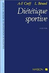 Diététique sportive : Physiologie nutritionnelle et diététique des activités physiques