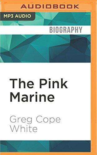 The Pink Marine: One Boy's Boot Camp Journey to Manhood Marine Audio Boot