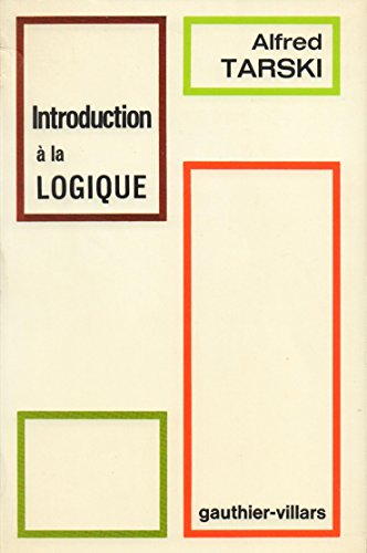 Introduction à la logique - 2eme édition revue et augmentée, traduit de l'anglais par Jacques Tremblay, dans la collection de Logique Mathématique, série A, n°16