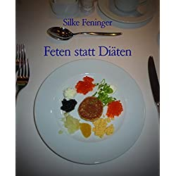 Feten statt Diäten