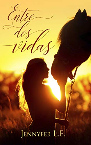 Entre dos vidas eBook: Jennyfer L. F.: Amazon.es: Tienda Kindle