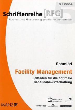 Facility Management: Leitfaden für die optimale Gebäudebewirtschaftung