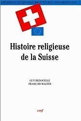 Histoire religieuse de la Suisse