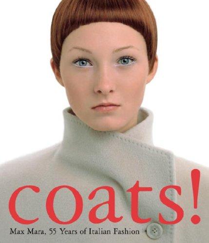 Coats! Max Mara: 55 Years of Italian Form