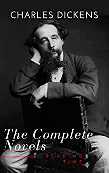 Charles Dickens  : The Complete Novels (English Edition) par [Dickens, Charles, Time, Reading]