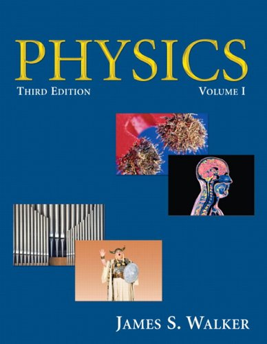 Physics, Volume I: v. 1