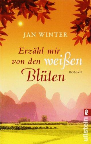 Buchseite und Rezensionen zu 'Erzähl mir von den weißen Blüten' von Jan Winter