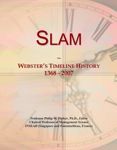 Slam: Webster's Timeline History, 1368-2007