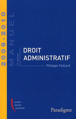 Droit administratif 2009-2010 par Philippe Foillard