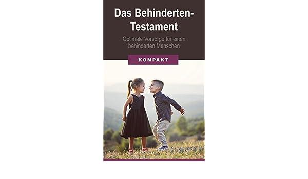 das behindertentestament optimale vorsorge fr einen behinderten menschen german edition ebook angelika schmid amazoncouk kindle store - Behindertentestament Muster
