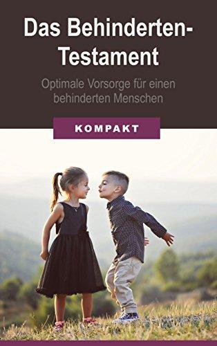das behindertentestament optimale vorsorge fr einen behinderten menschen german edition by schmid - Behindertentestament Muster