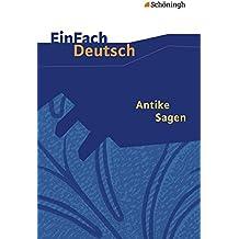 EinFach Deutsch Textausgaben: Antike Sagen: Klassen 5 - 7