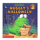 HUGGLY'S HALLOWEEN (The Monster Under The Bed Storybooks)