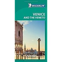Venice & the Veneto Green Guide (Michelin Green Guides)