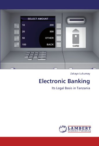 Electronic Banking: Its Legal Basis in Tanzania