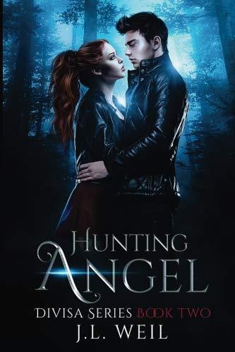 Hunting Angel: A Divisa Novel, Book 2 (Volume 2) by J.L. Weil (2013-06-28)