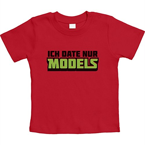 Süßes Baby Design Jungs - Ich Date nur Models Unisex Baby T-Shirt Gr. 66-93 18-24 Monate / 93 Rot