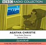 Three Radio Mysteries: Three BBC Radio 4 Full-cast Dramatisations v.3: Three BBC Radi...