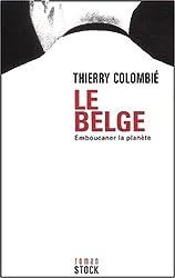 Le Belge, tome 1 : Emboucaner la planète