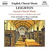 Leighton: Sacred Choral Music, An Easter Sequence, Crucifixus pro nobis