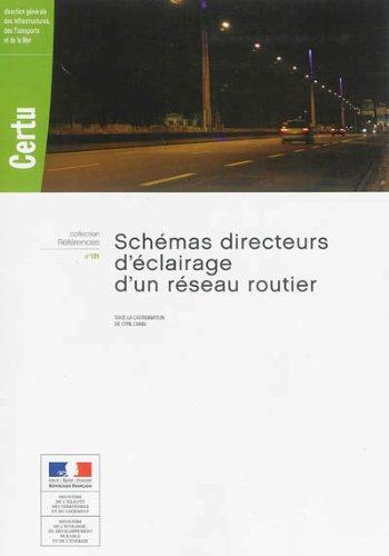 Schémas directeurs d'éclairage d'un réseau routier