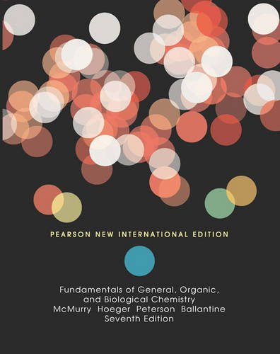 Fundamentals of General, Organic, and Biological Chemistry Pearson New International Edition, plus MasteringChemistry without eText