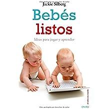 Bebés listos: Ideas para jugar y aprender