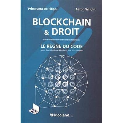 Blockchain & Droit - Le Règne du code