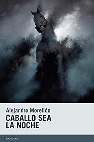 Caballo sea la noche par  Alejandro Morellón Mariano