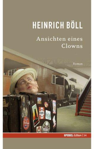 Ansichten eines Clowns. SPIEGEL-Edition Band 34