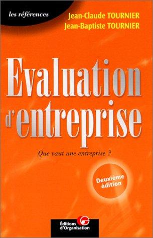 L'valuation d'entreprise : Que vaut une entreprise ?