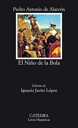 El Niño de la Bola (Letras Hispánicas) por Pedro Antonio de Alarcón