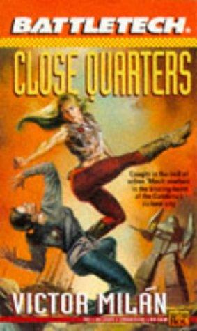 Battletech 15: Close Quarters: Close Quarters Bk. 15 (Roc S.) por Victor Milan
