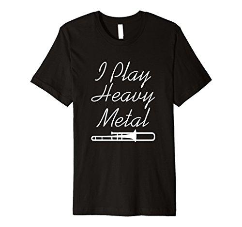 I Play Heavy Metal Funny Posaune T-Shirt