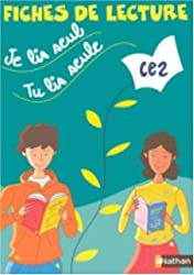 Je lis seul, tu lis seule... : Fiches de lecture CE2