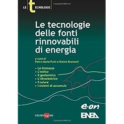 Le tecnologie delle fonti rinnovabili di energia