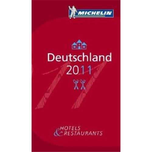 Michelin Deutschland 2011: Der Rote Michelin-Führer. Auswahl an Hotels und Restaurants. Hotel- und Restaurantführer. Einführung in deutsch, französisch, englisch und italienisch par (Relié - Nov 2010)