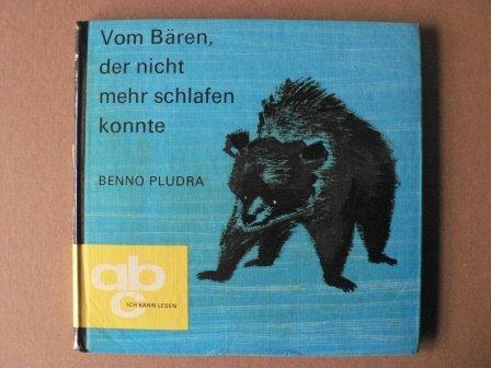 Vom Bären, der nicht mehr schlafen konnte (Abc - ich kann lesen )
