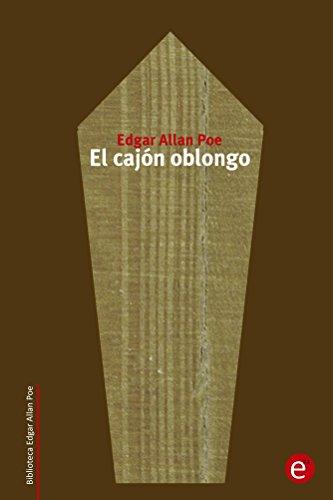 El cajón oblongo (Biblioteca Edgar Allan Poe) por Edgar Poe