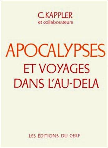 Apocalypses et Voyages dans l'au-delà par Claude Kappler