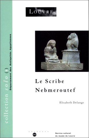 Le scribe Nebmeroutef par Yves Delange