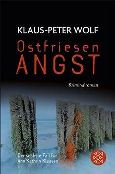 Ostfriesenangst: Kriminalroman (Ann Kathrin Klaasen ermittelt 6)