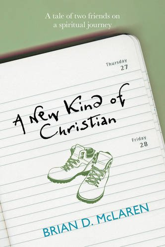 A New Kind of Christian: A tale of two friends on a spiritual journey (new kind of Christian Trilogy1)